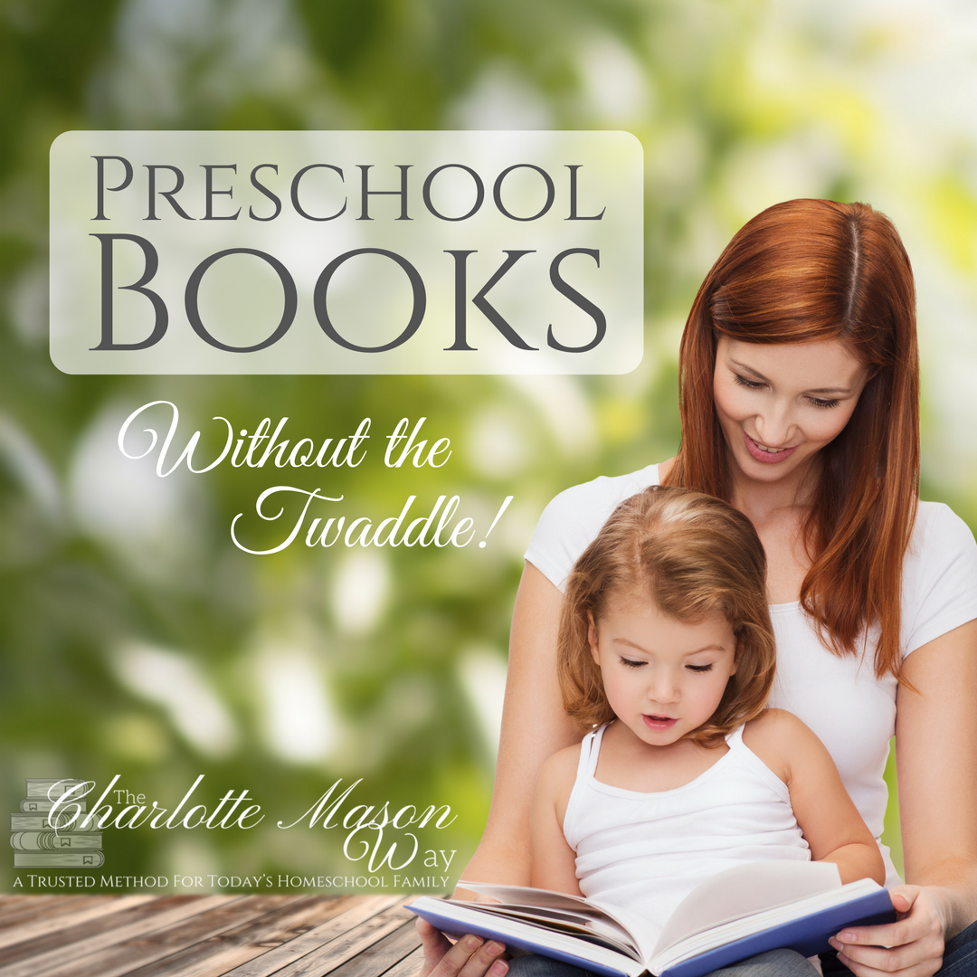 Preschool Books Without the Twaddle